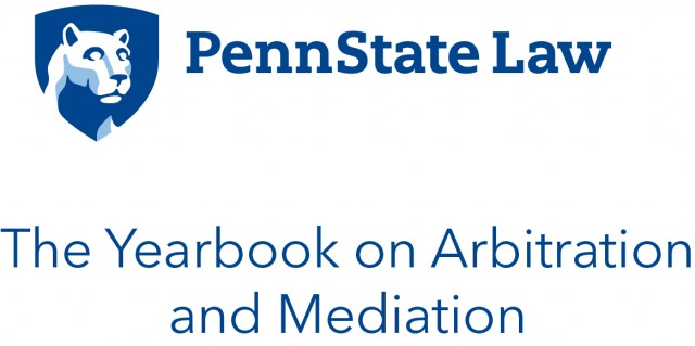 Penn State Yearbook on Arbitration and Mediation Symposium