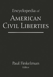 The Encyclopedia of American Civil Liberties by Paul Finkelman and Victor C. Romero