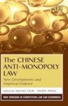 The Chinese Anti-Monopoly Law: New Developments and Empirical Evidence