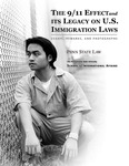 The 9/11 Effect and its Legacy on U.S. Immigration Laws: Essays, Remarks, and Photographs